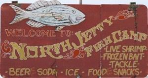 North Jetty Fish Camp Sign