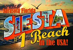 Siesta Beach is number one Sign