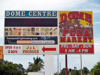 The outside sign at the Dome Flea Market in South Venice Florida