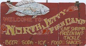 North Jetty Fish Camp Sign