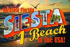 Siesta Beach is number one Sign